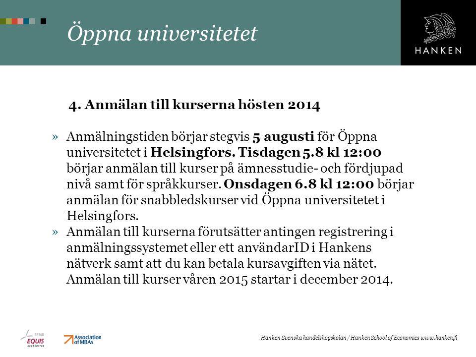 Öppna universitetet 4. Anmälan till kurserna hösten 2014