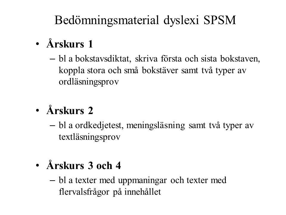 Bedömningsmaterial dyslexi SPSM