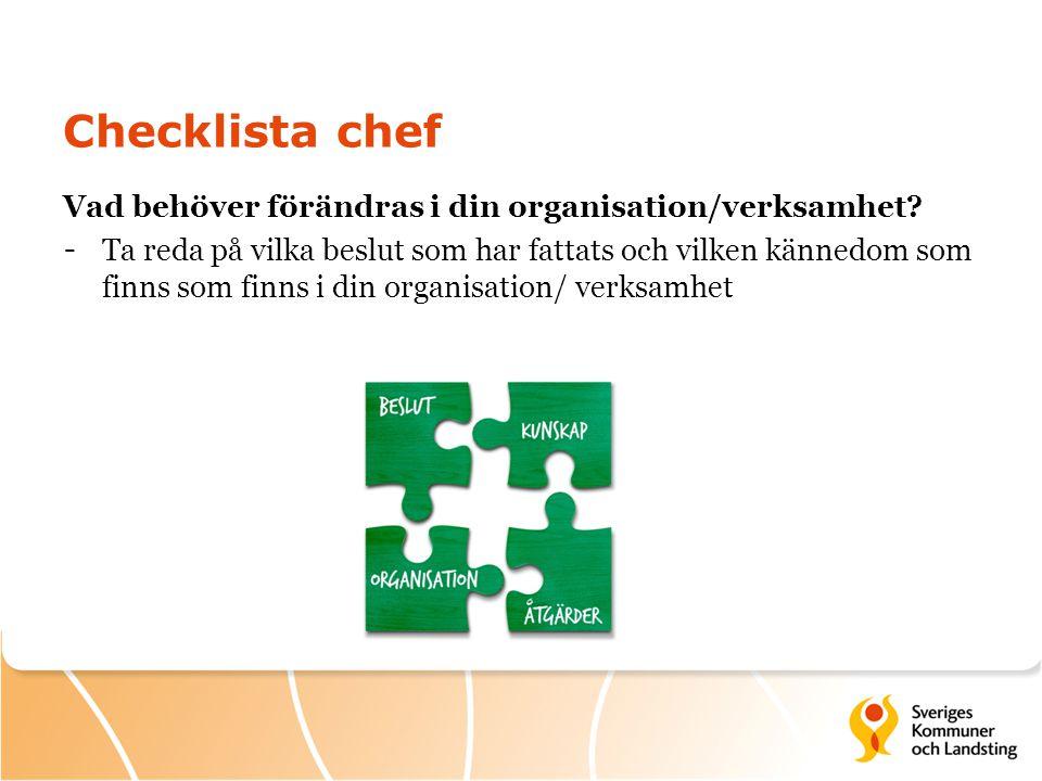 Checklista chef Vad behöver förändras i din organisation/verksamhet