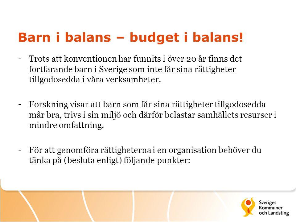 Barn i balans – budget i balans!