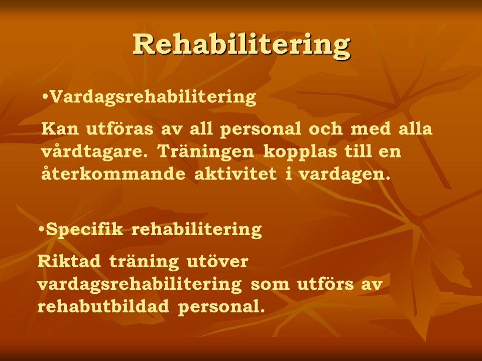 Rehabilitering Vardagsrehabilitering