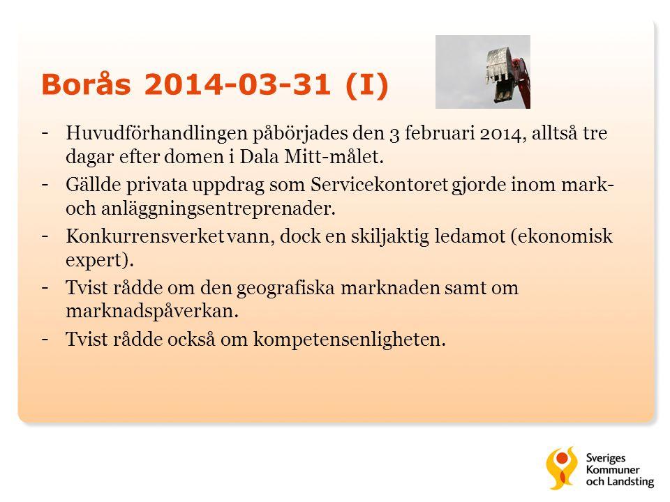Borås 2014-03-31 (I) Huvudförhandlingen påbörjades den 3 februari 2014, alltså tre dagar efter domen i Dala Mitt-målet.