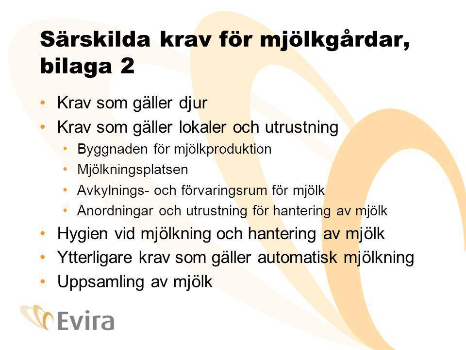 Särskilda krav för mjölkgårdar, bilaga 2