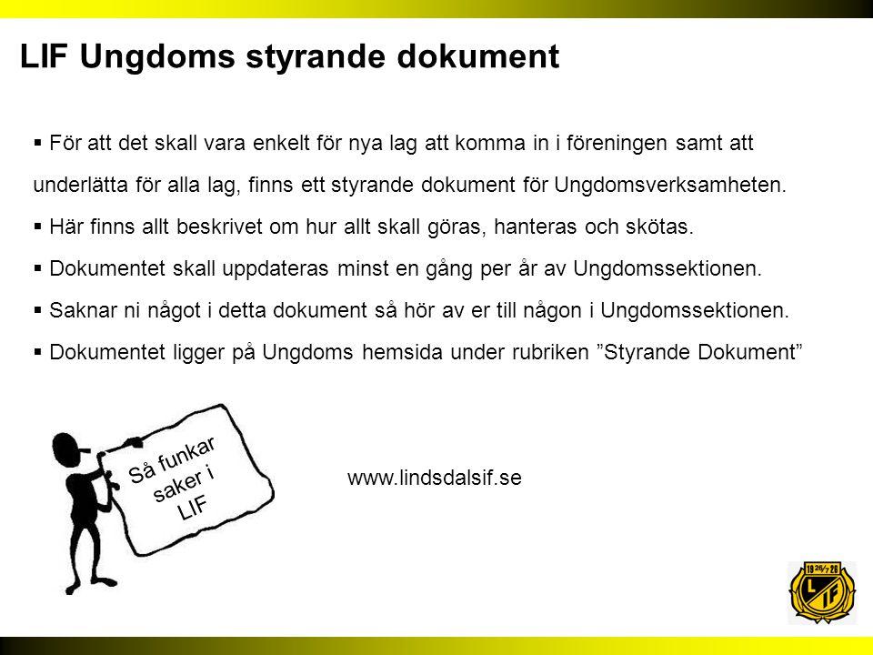 LIF Ungdoms styrande dokument