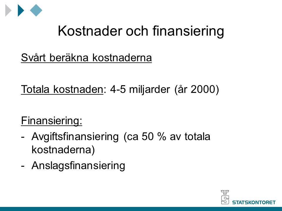 Kostnader och finansiering