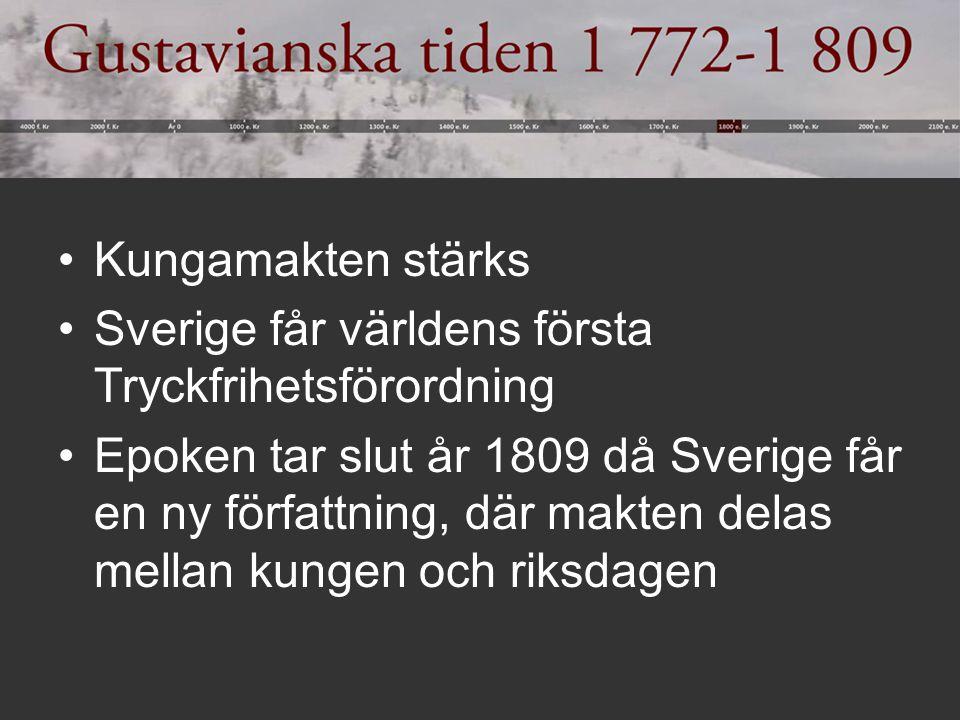 Kungamakten stärks Sverige får världens första Tryckfrihetsförordning.