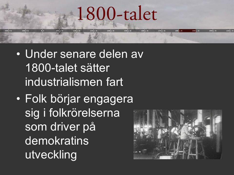 Under senare delen av 1800-talet sätter industrialismen fart