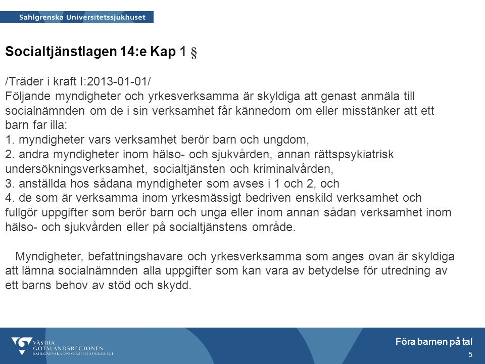 Socialtjänstlagen 14:e Kap 1 §