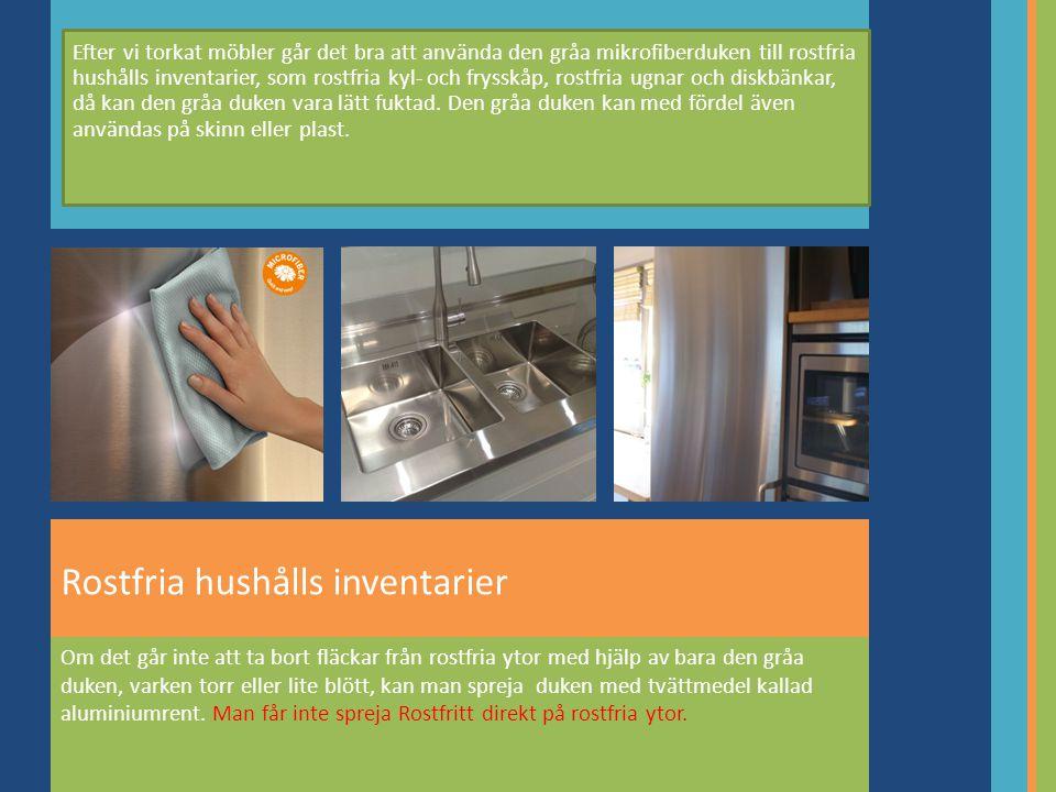 Rostfria hushålls inventarier