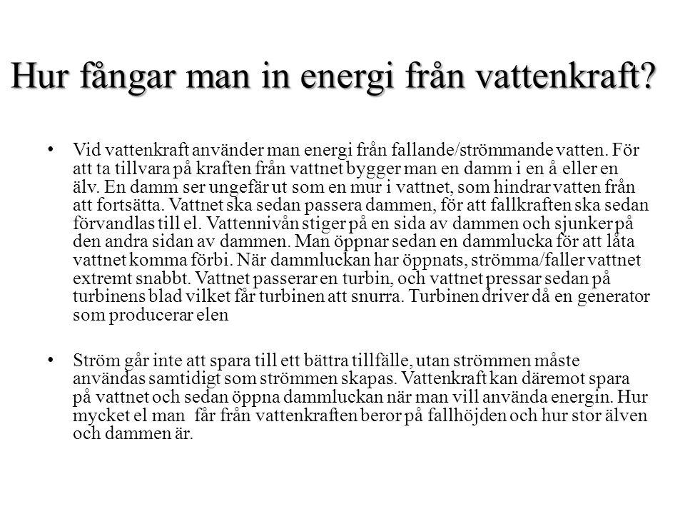 Hur fångar man in energi från vattenkraft