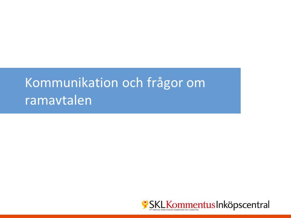 Kommunikation och frågor om ramavtalen