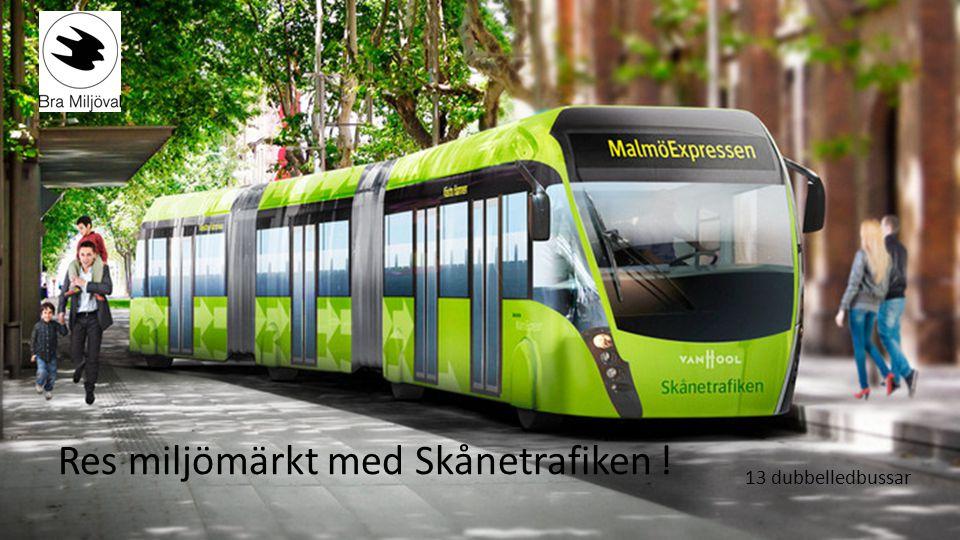 Res miljömärkt med Skånetrafiken !