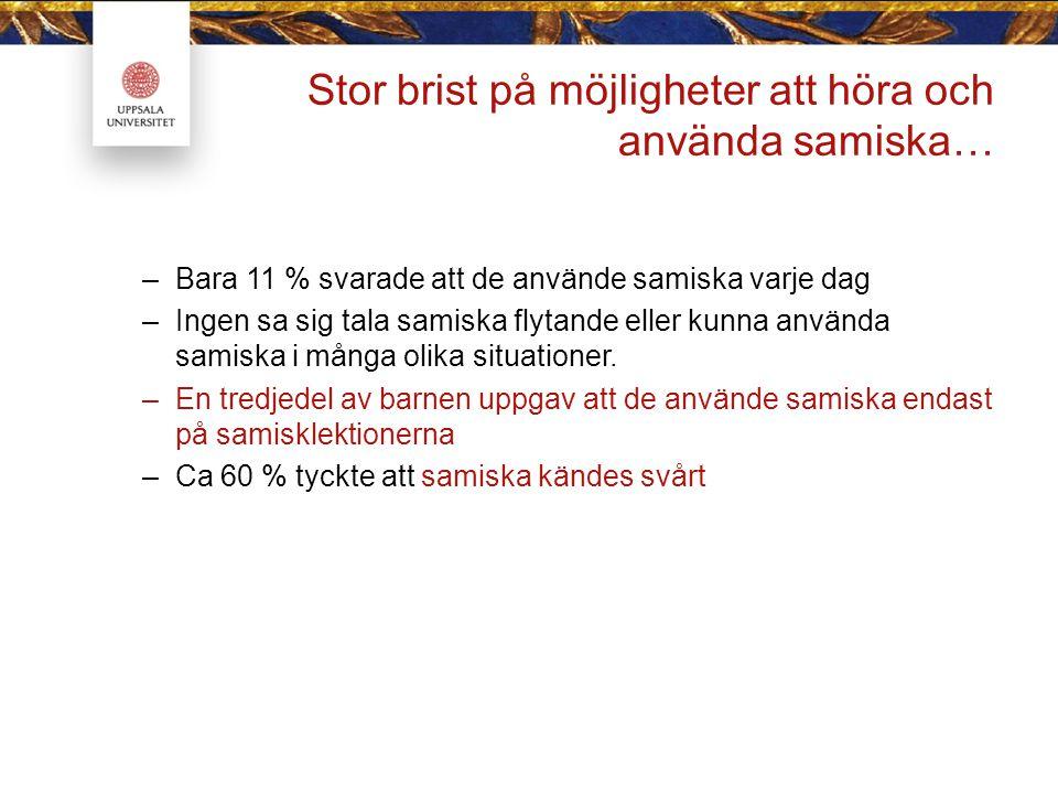 Stor brist på möjligheter att höra och använda samiska…