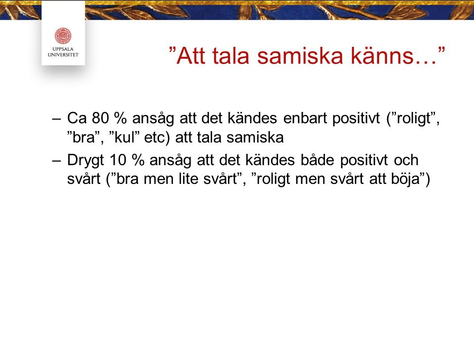 Att tala samiska känns…