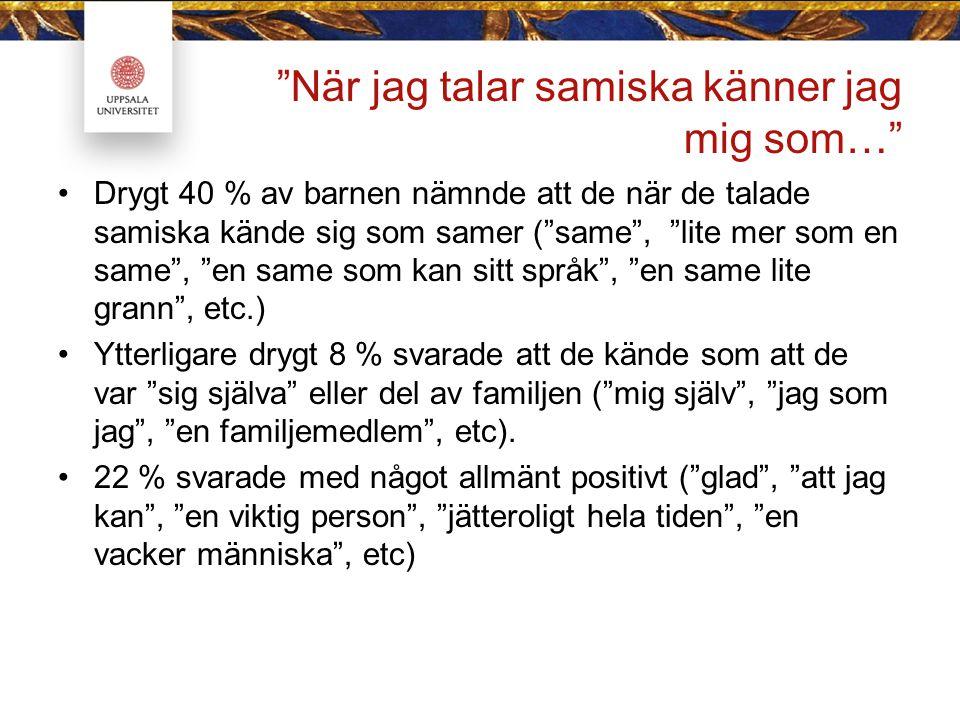 När jag talar samiska känner jag mig som…