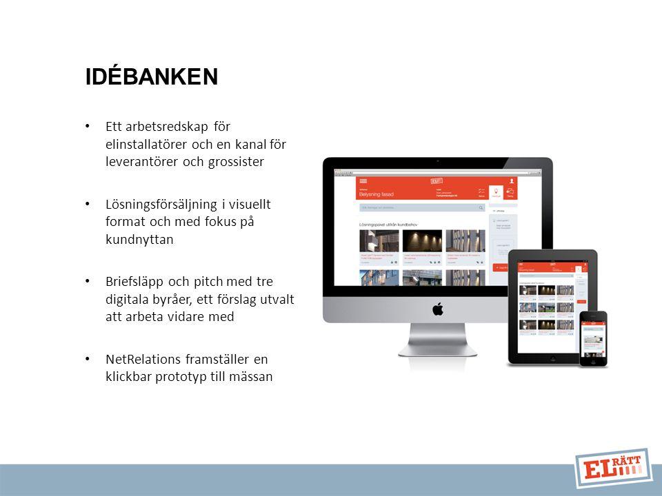 IDÉBANKEN Ett arbetsredskap för elinstallatörer och en kanal för leverantörer och grossister.