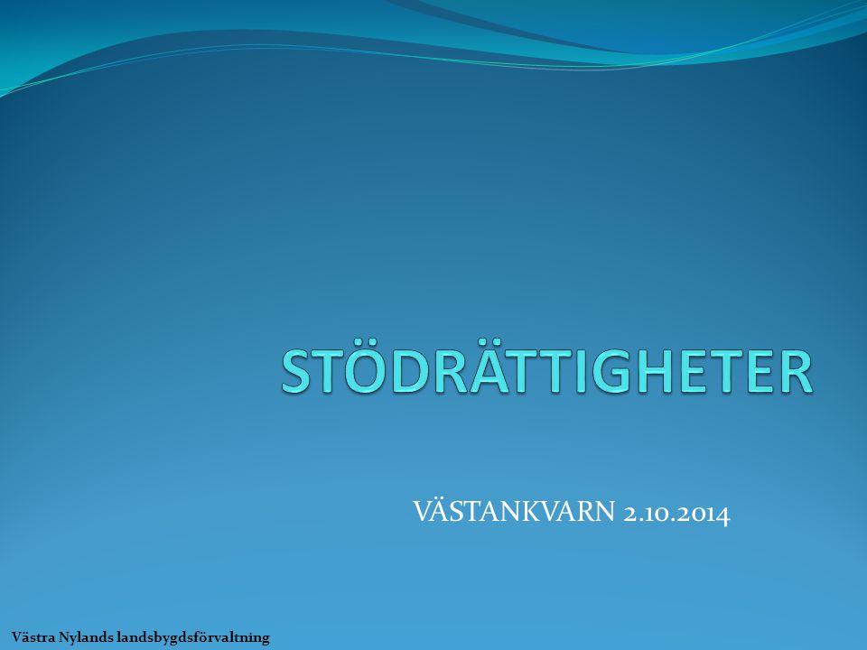 STÖDRÄTTIGHETER VÄSTANKVARN 2.10.2014