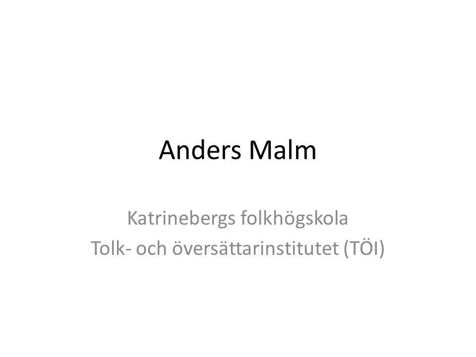 Katrinebergs folkhögskola Tolk- och översättarinstitutet (TÖI)