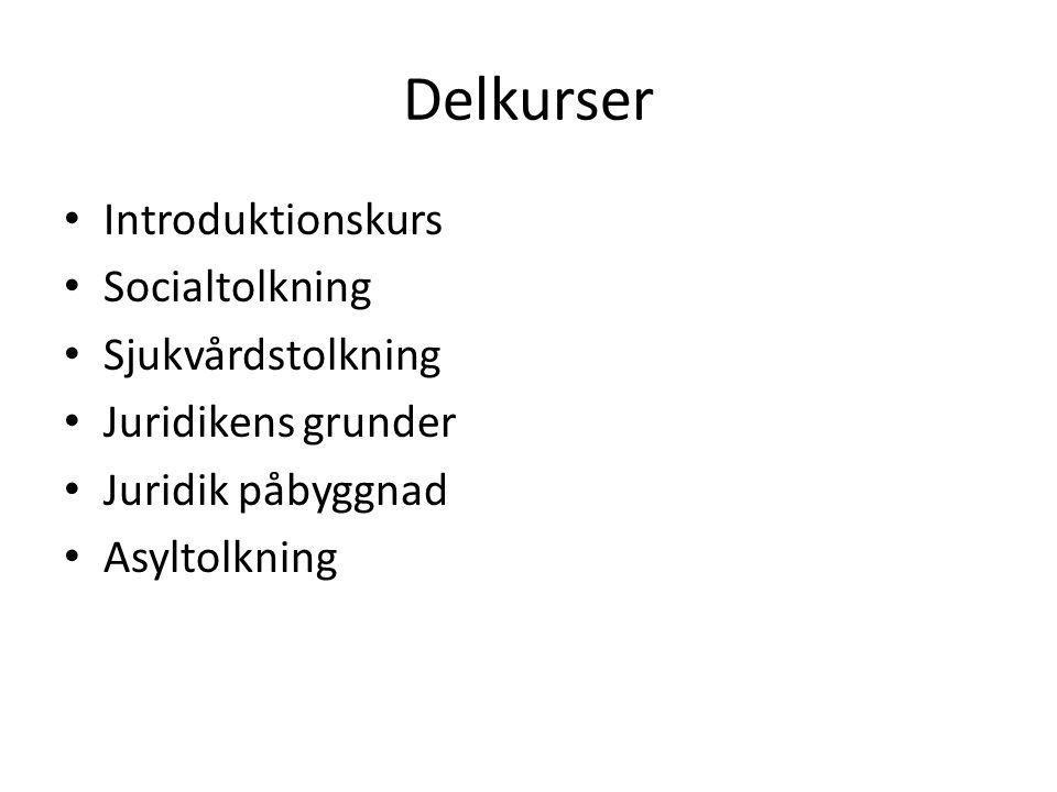 Delkurser Introduktionskurs Socialtolkning Sjukvårdstolkning