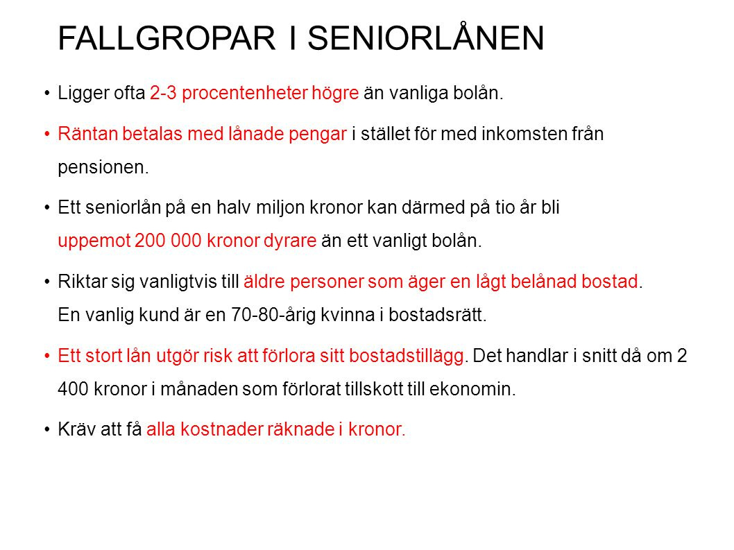 FALLGROPAR I SENIORLÅNEN