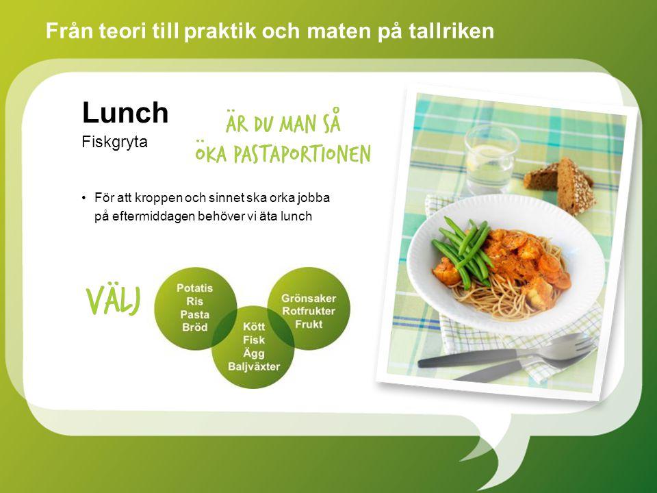 Lunch Från teori till praktik och maten på tallriken Fiskgryta