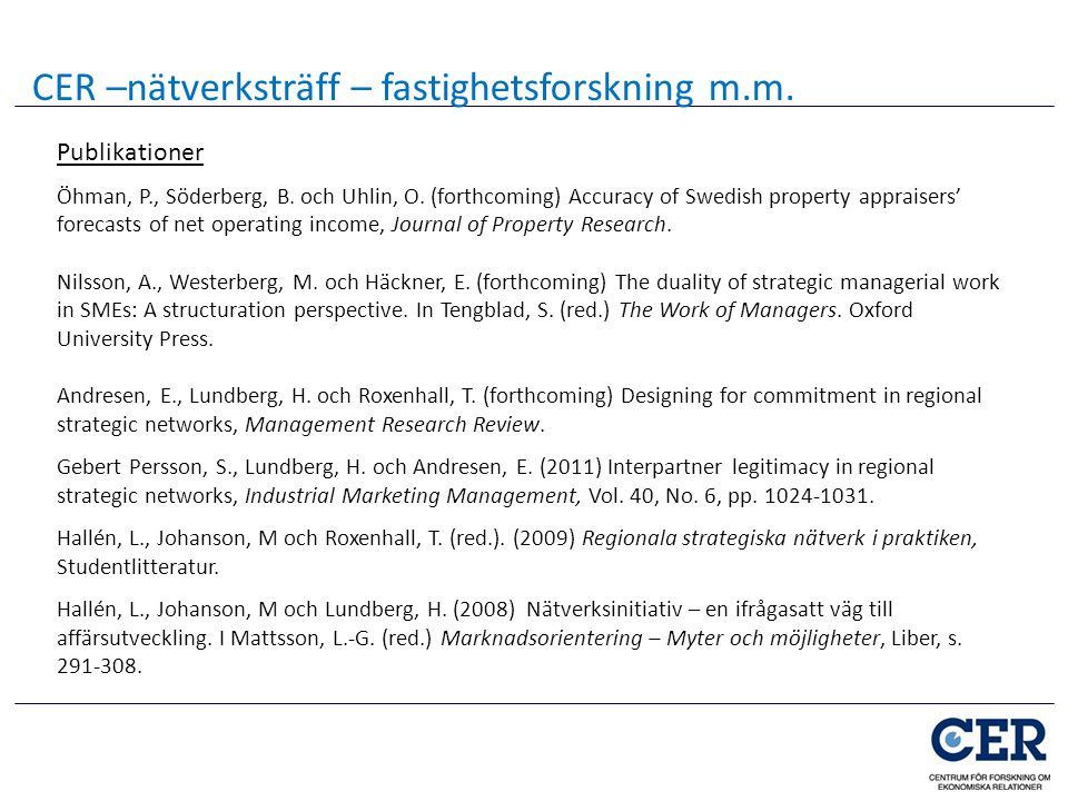 CER –nätverksträff – fastighetsforskning m.m.