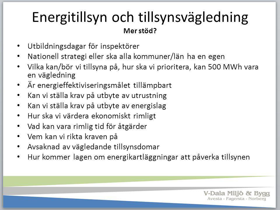 Energitillsyn och tillsynsvägledning Mer stöd