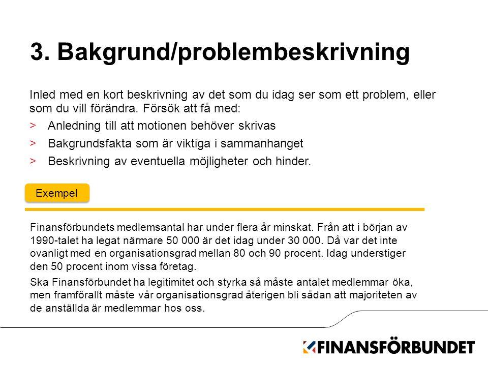 3. Bakgrund/problembeskrivning