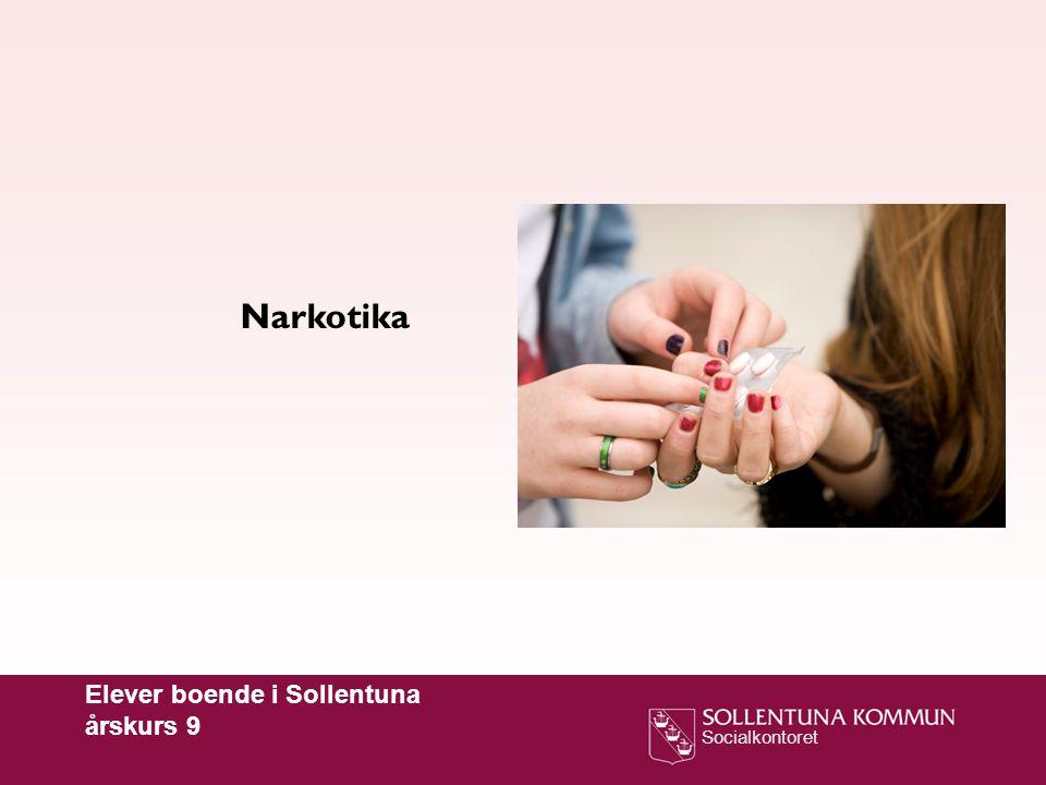 Narkotika Elever boende i Sollentuna årskurs 9