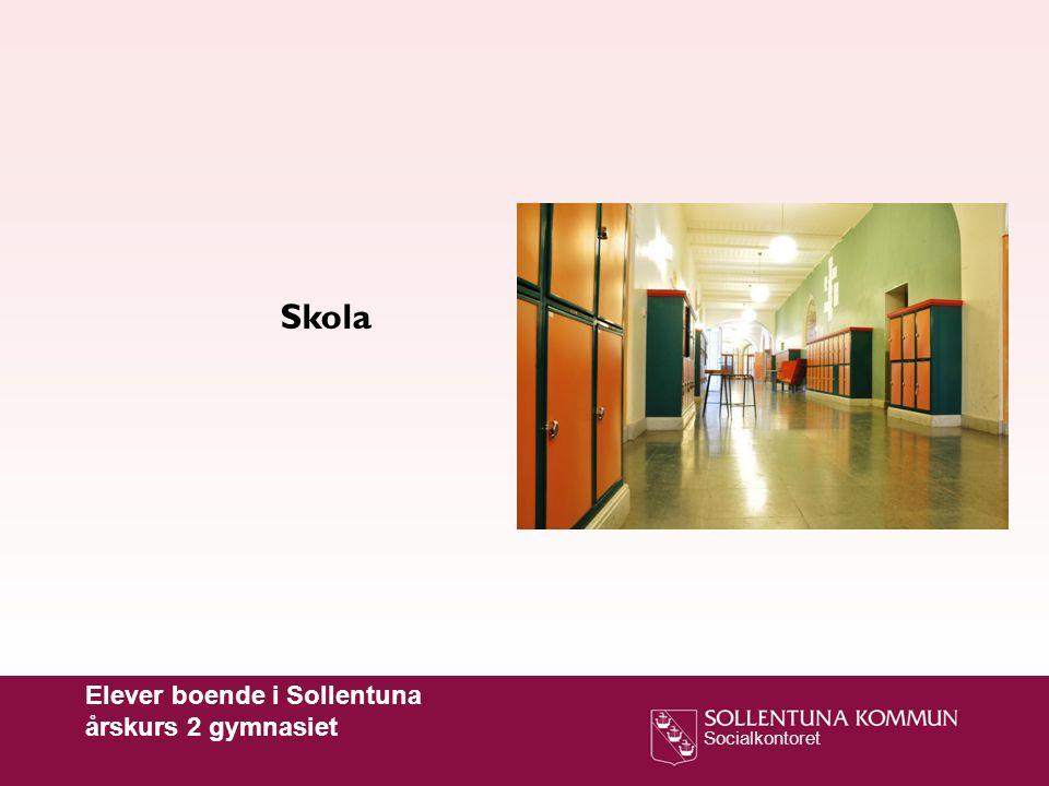 Skola Elever boende i Sollentuna årskurs 2 gymnasiet