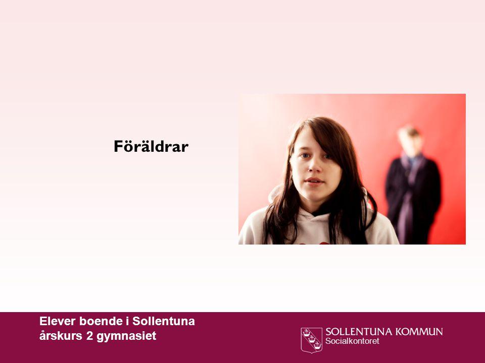 Föräldrar Elever boende i Sollentuna årskurs 2 gymnasiet