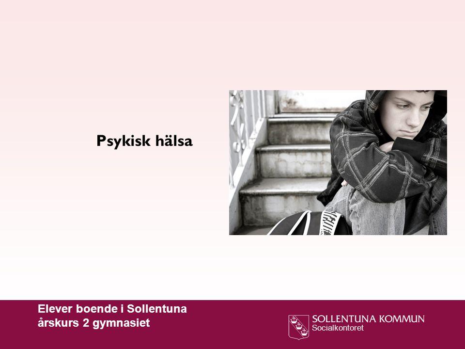 Psykisk hälsa Elever boende i Sollentuna årskurs 2 gymnasiet