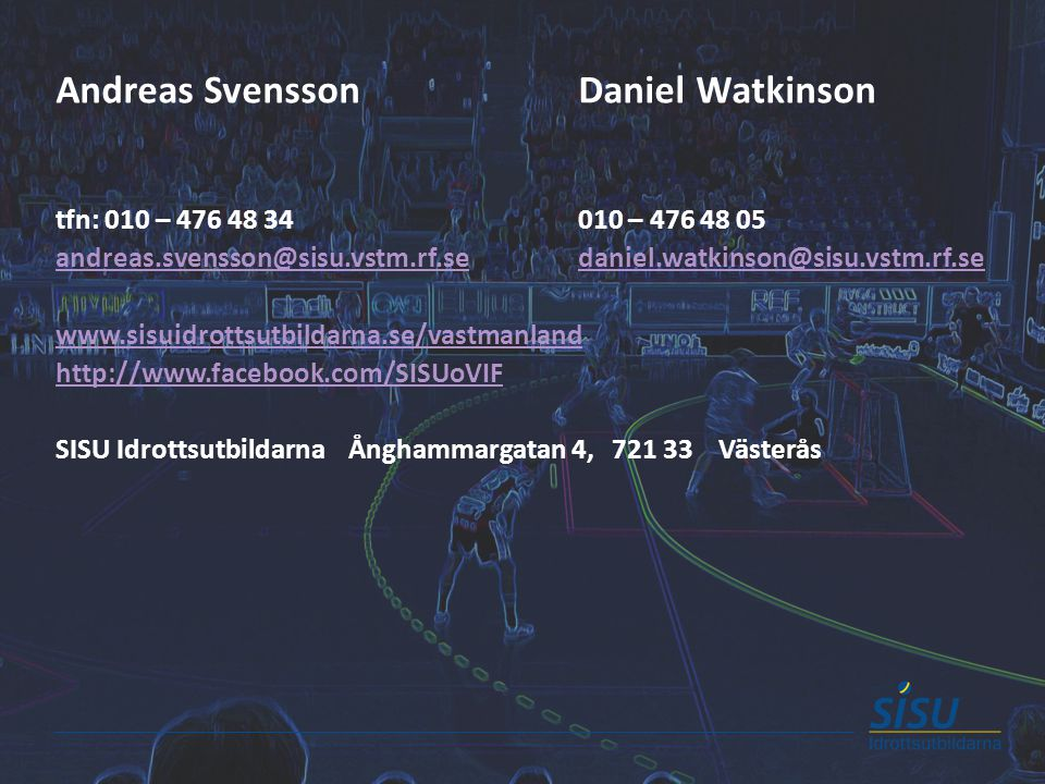 Andreas Svensson Daniel Watkinson