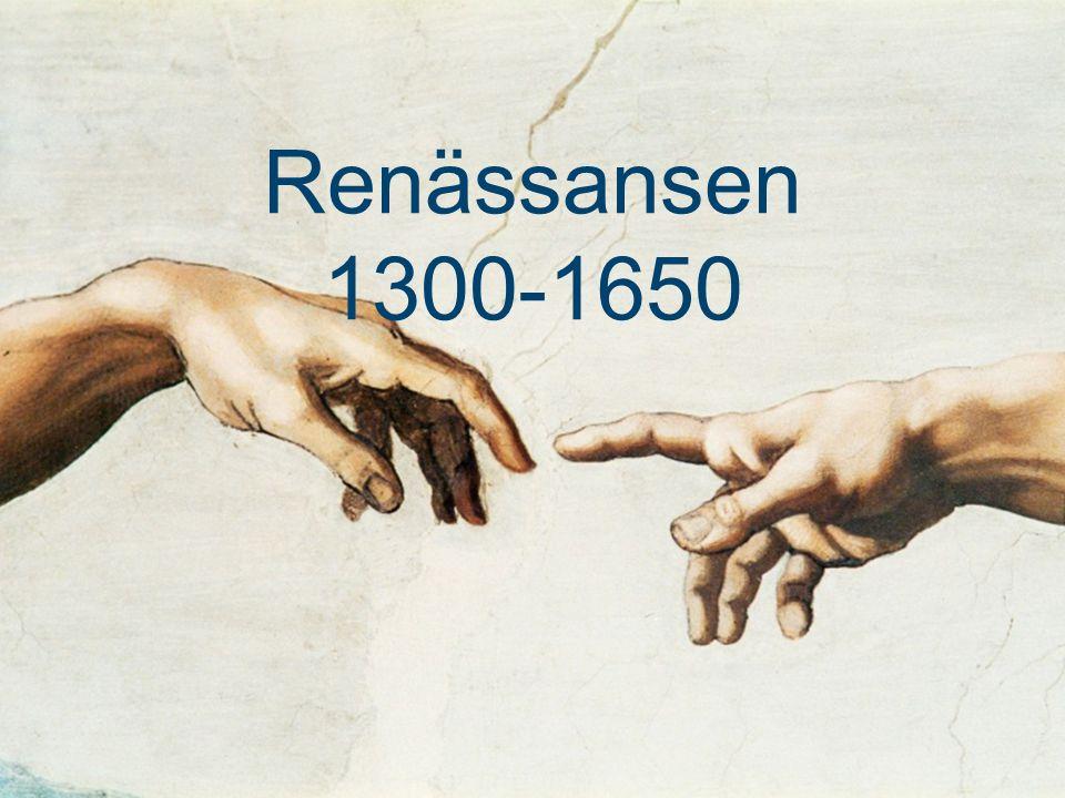 Renässansen 1300-1650