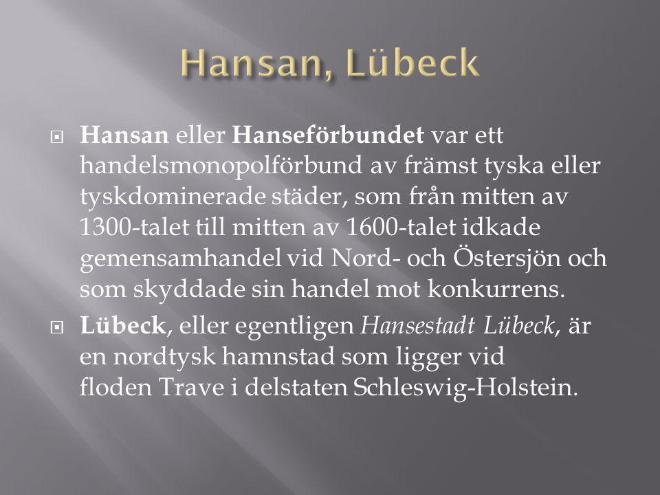 Hansan, Lübeck