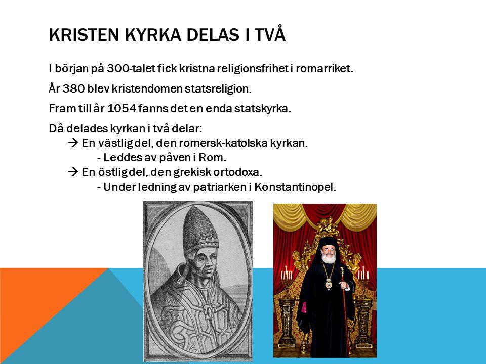 Kristen kyrka delas i två