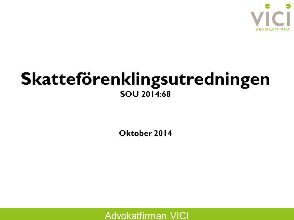 Skatteförenklingsutredningen SOU 2014:68 Oktober 2014