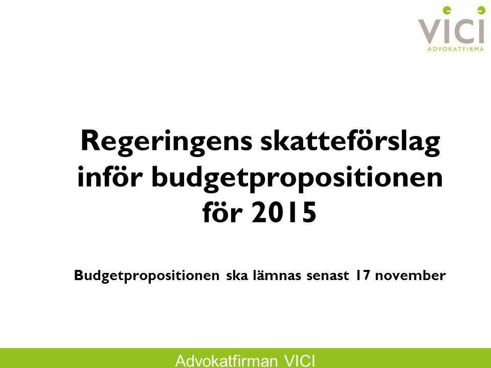 Regeringens skatteförslag inför budgetpropositionen för 2015