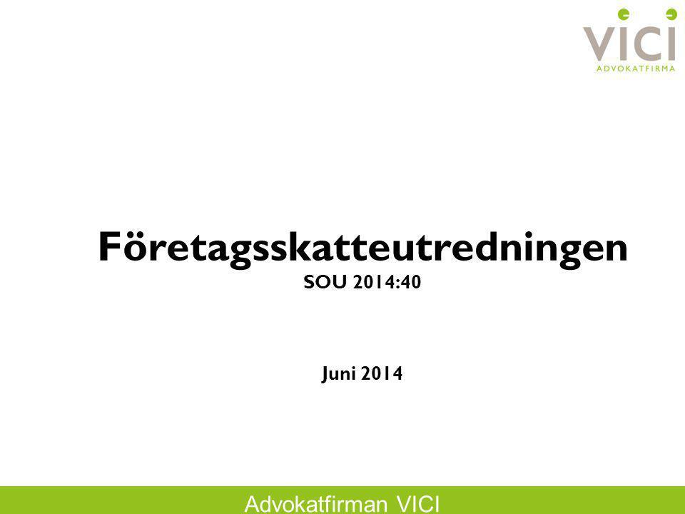 Företagsskatteutredningen SOU 2014:40 Juni 2014