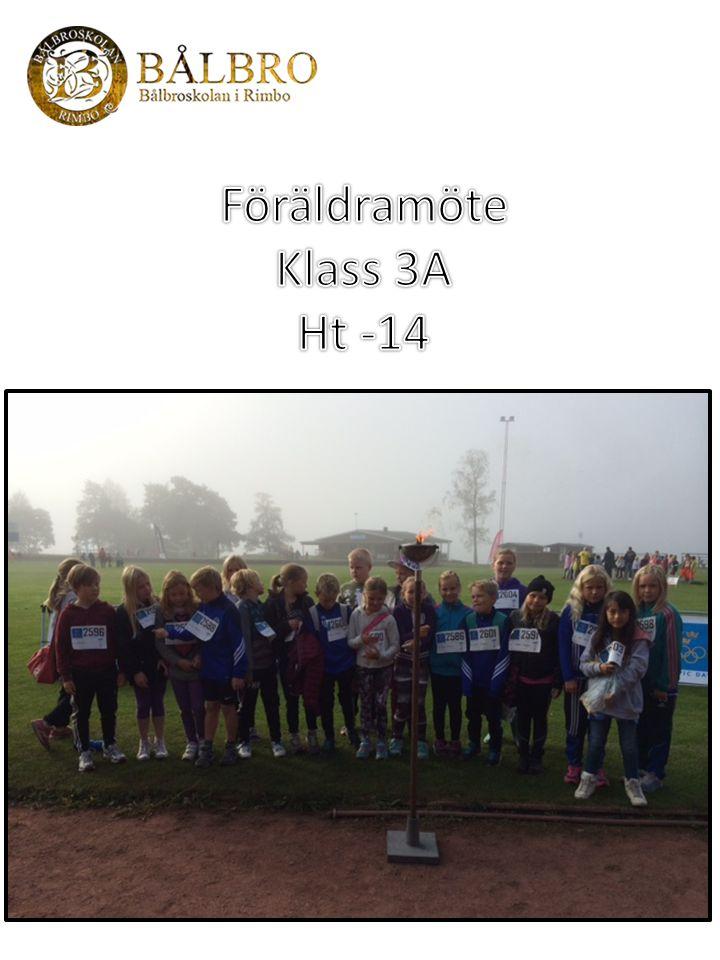 Föräldramöte Klass 3A Ht -14