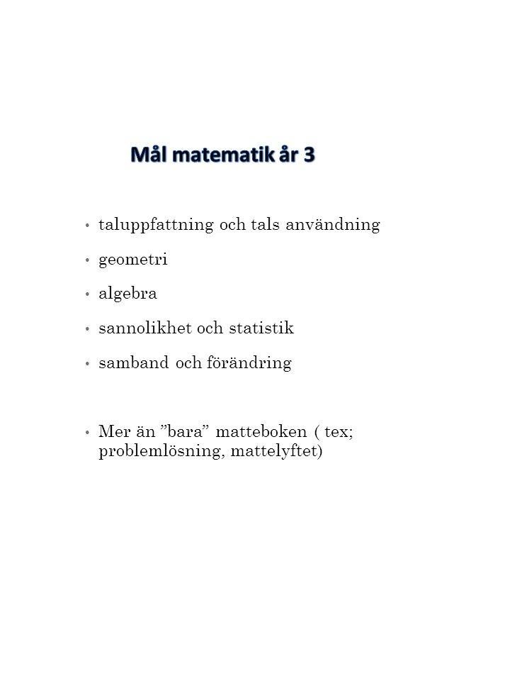 Mål matematik år 3 taluppfattning och tals användning geometri algebra