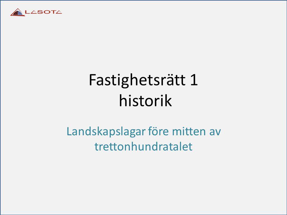 Fastighetsrätt 1 historik
