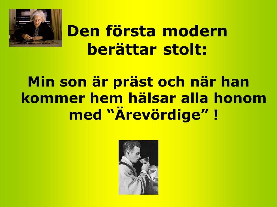 Den första modern berättar stolt: