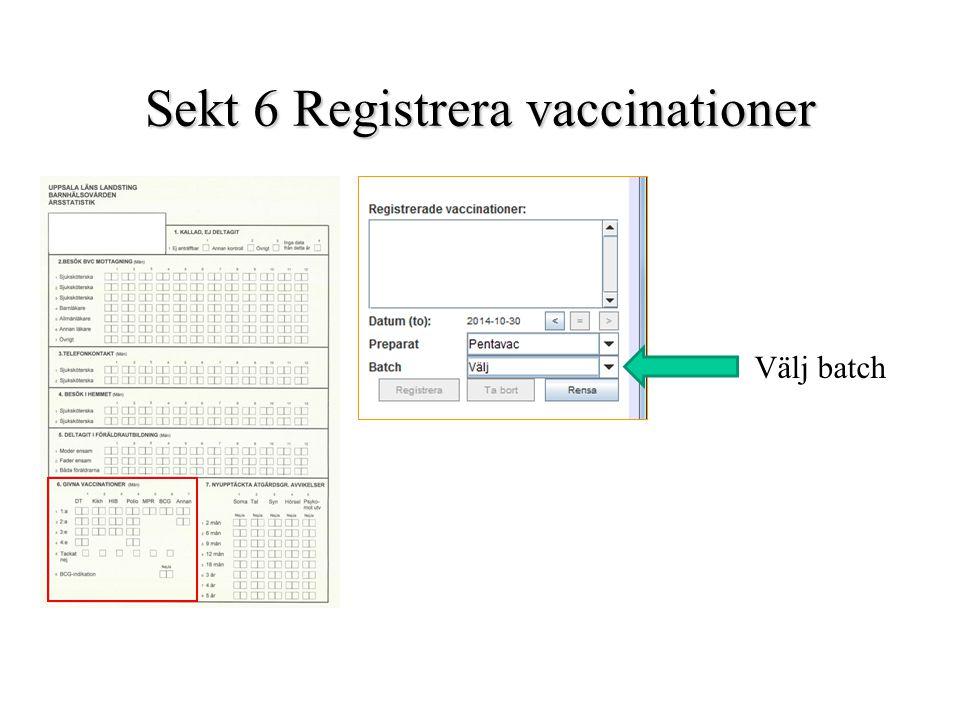 Sekt 6 Registrera vaccinationer