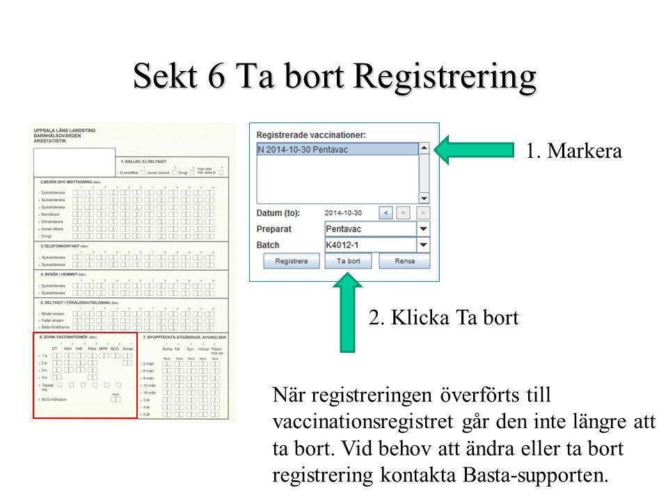 Sekt 6 Ta bort Registrering