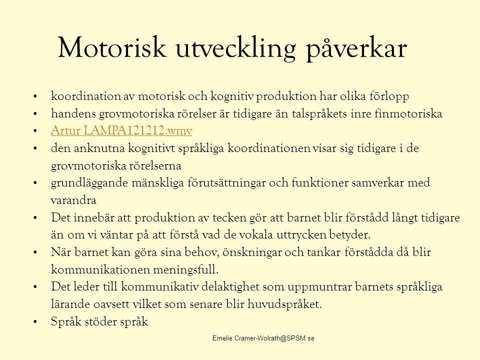 Motorisk utveckling påverkar
