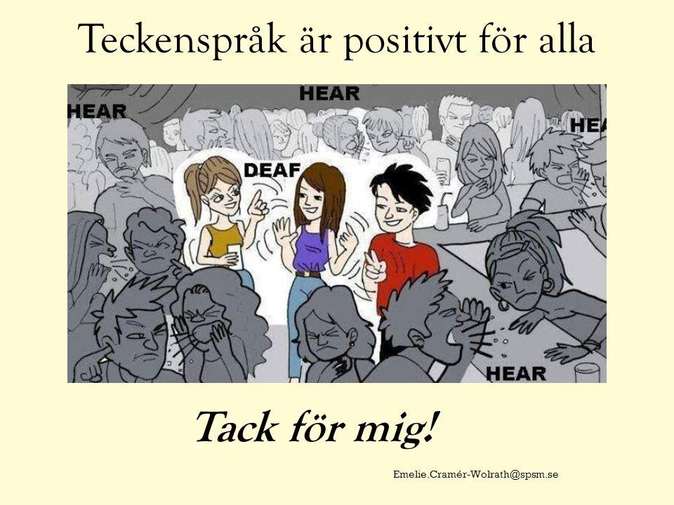 Teckenspråk är positivt för alla