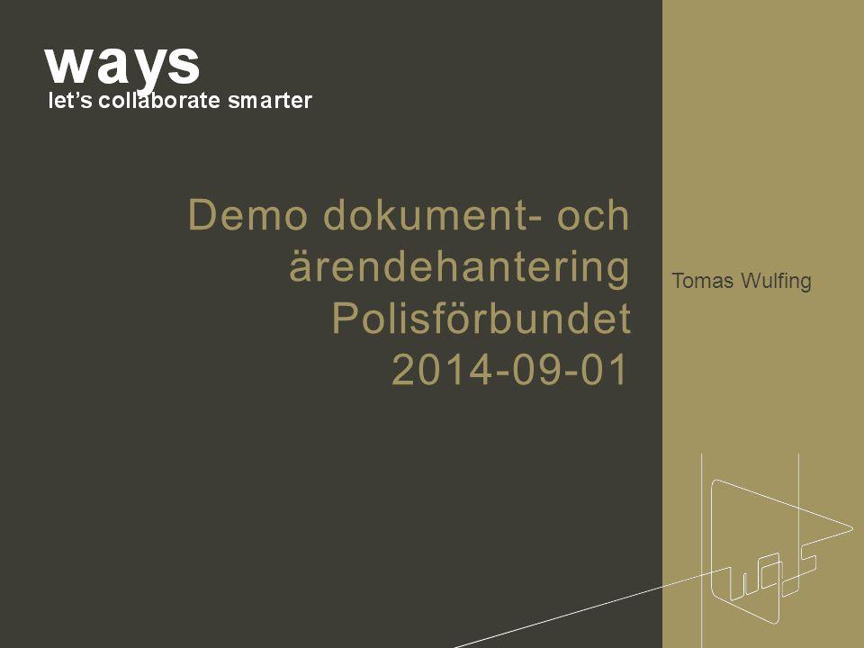 Demo dokument- och ärendehantering Polisförbundet 2014-09-01