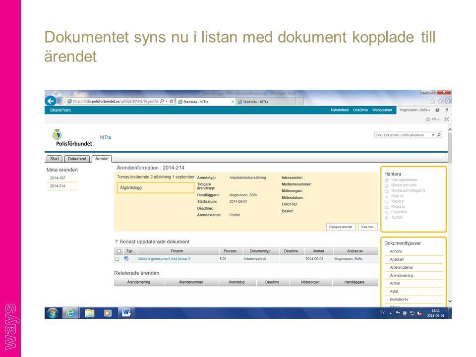 Dokumentet syns nu i listan med dokument kopplade till ärendet