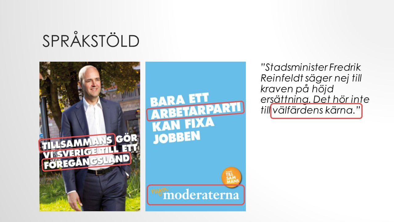 Språkstöld Stadsminister Fredrik Reinfeldt säger nej till kraven på höjd ersättning. Det hör inte till välfärdens kärna.